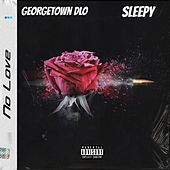 No Love von Georgetown Dlo