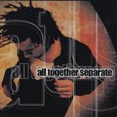 All Together Separate by All Together Separate