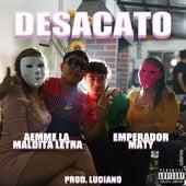 Desacato by EmperadorMaty