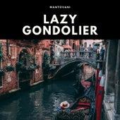 Lazy Gondolier von Mantovani & His Orchestra