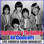 In Concert (Live) von Paul Revere & the Raiders