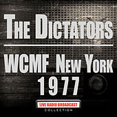 WCMF New York 1977 (Live) by The Dictators