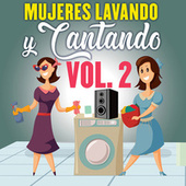 Mujeres Lavando Y Cantando Vol. 2 de Various Artists