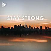 Stay Strong by Various Artists