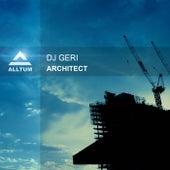 Architect van DJ Geri