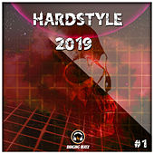 Hardstyle 2019 #1 by Various Artists