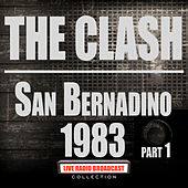 San Bernadino 1983 Part 1 (Live) von The Clash
