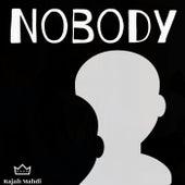 Nobody by Rajah Mahdi