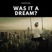 Was It a Dream? von Mantovani & His Orchestra