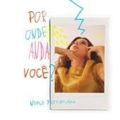Por Onde Anda Você? de Nina Fernandes