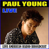 Paul Young Live (Live) von Paul Young