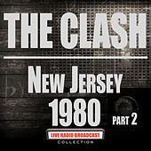 New Jersey 1980 Part 2 (Live) von The Clash