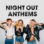 Night Out Anthems de Various Artists