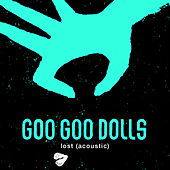 Lost (Acoustic) by Goo Goo Dolls