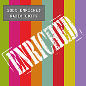 100% ENRICHED Radio Edits fra Various Artists