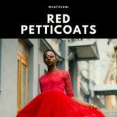 Red Petticoats von Mantovani
