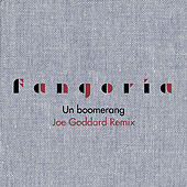 Un boomerang (Joe Goddard Remix) by Fangoria