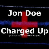 Charged Up by Jon Doe