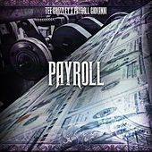 Payroll (feat. Payroll Giovanni) by Tee Grizzley