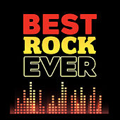Best Rock Ever by Various Artists