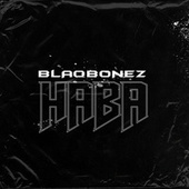 Haba by Blaqbonez
