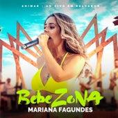 Bebezona (ao Vivo) de Mariana Fagundes