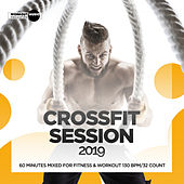 CrossFit Session 2019: 60 Minutes Mixed for Fitness & Workout 130 bpm/32 Count von Workout Music Records
