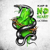 No Heart (feat. Lil Keed) by Kap G