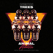 Animal (10th Anniversary Edition) (Acoustic) by Neon Trees