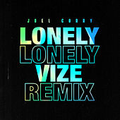 Lonely (VIZE Remix) de Joel Corry