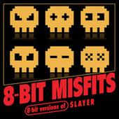 8-Bit Versions of Slayer de 8-Bit Misfits