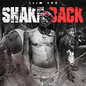 Shake Back by Slim 400
