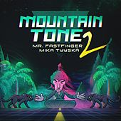 Mountain Tone 2 by Mr. Fastfinger