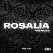 Rosalía de We$t Dubai