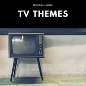 TV Themes by Mundell Lowe