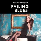 Failing Blues by Champion Jack Dupree