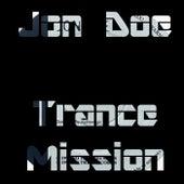 Trance Mission by Jon Doe