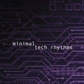 Minimal Tech Rhythms de Various Artists