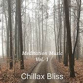 Meditation Music, Vol. 1 von Chillax Bliss
