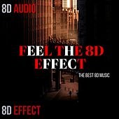 Feel the 8d Effect (The Best 8d Music) de 8d Effect