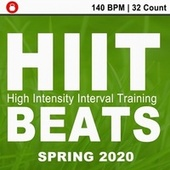 Hitt Beats Spring 2020 (140 Bpm - 32 Count Unmixed High Intensity Interval Training Workout Music Ideal for Gym, Jogging, Running, Cycling, Cardio and Fitness) de HIIT Beats