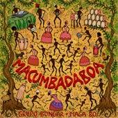 Macumbadaboa by Grupo Bongar