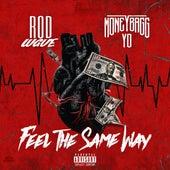 Feel The Same Way (feat. Moneybagg Yo) von Rod Wave