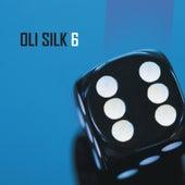 6 by Oli Silk