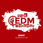 Giant by Hard EDM Workout