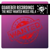 Guareber Recordings The Most Wanted Mixes, Vol. 4 de Various Artists