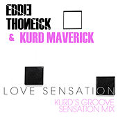 Love Sensation (Kurd's Groove Sensation Mix) von Eddie Thoneick