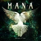 Drama Y Luz by Maná