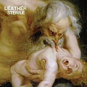 Sterile by Leather