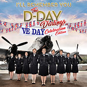 I'll Remember You (VE Day Celebration Edition) by The D-Day Darlings